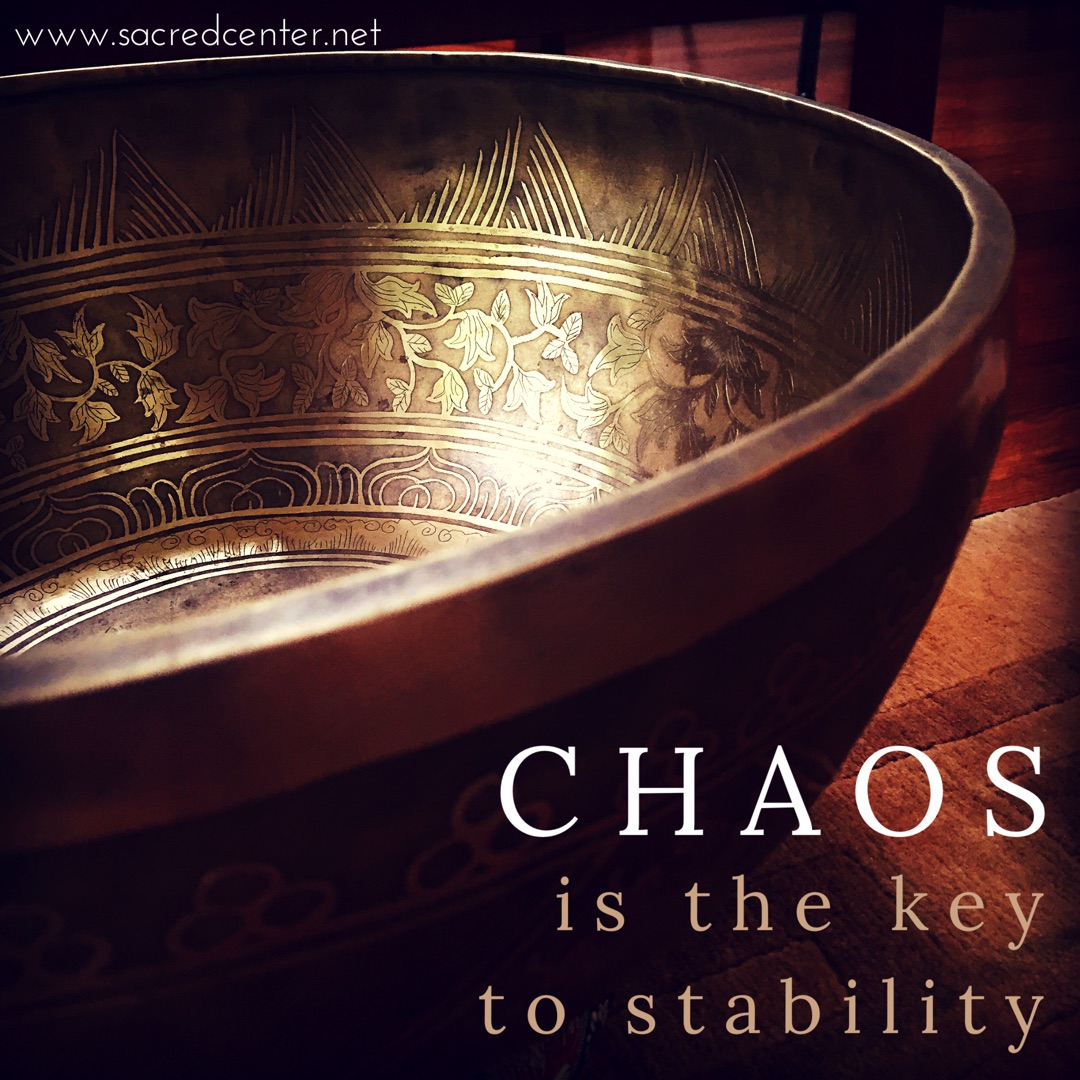 Chaos is the Key to Stability | Virtual Wisdom Council | Sacred Center Mystery School